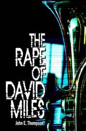 The Rape of David Miles by John E. Thompson image
