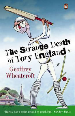 The Strange Death of Tory England by Geoffrey Wheatcroft image