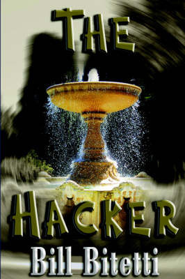 The Hacker by Bill Bitetti