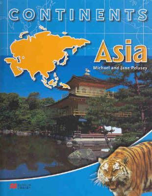 Continents: Asia by Michael Pelusey