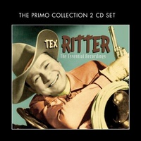 Tex Ritter - The Essential Recordings by Tex Ritter