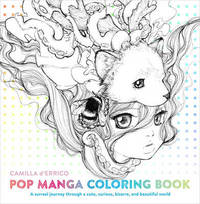 Pop Manga Coloring Book by Camilla D'Errico