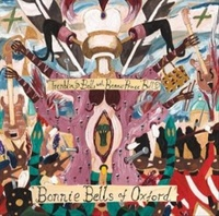 The Bonnie Bells Of Oxford (LP) by Trembling Bells & Bonnie Prince Billy
