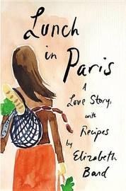 Lunch in Paris by Elizabeth Bard image