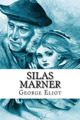 the role of destiny in silas marner by george eliot Reputed as eliot's favourite novel silas marner is set in the early years of the 19th century marner, a weaver, is a member of a small congregation in lantern yard.
