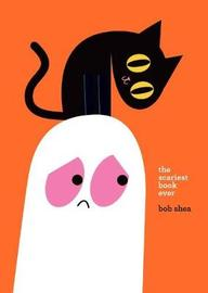 The Scariest Book Ever by Bob Shea image