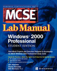 MCSE Windows 2000 Professional Lab Manual (Exam 70-210) by Donald Fisher