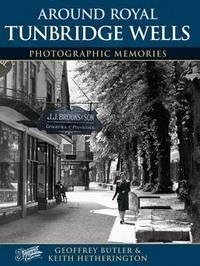 Royal Tunbridge Wells by Geoffrey Butler