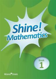 Shine! Pupil Book 1 by Hilary Koll