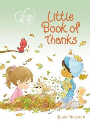 Precious Moments Little Book of Thanks by Precious Moments