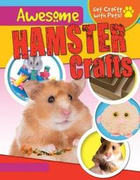 Awesome Hamster Crafts by Jane Yates