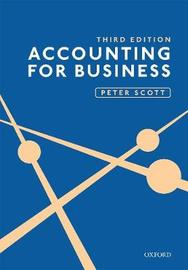 ACCOUNTING FOR BUSINESS 3E by Peter Scott