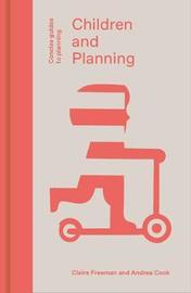 Children and Planning by Claire Freeman