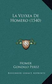 La Vlyxea de Homero (1540) by Homer