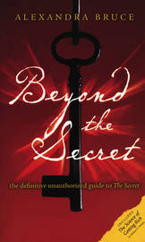Beyond the Secret by Alexandra Bruce image