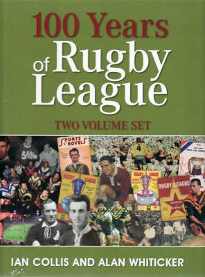 100 Years of Rugby League by Alan Whiticker