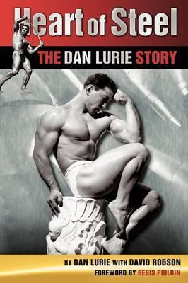 Heart of Steel by Dan Lurie