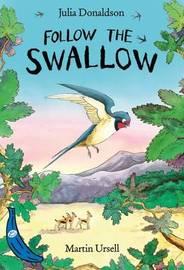 Follow the Swallow by Julia Donaldson image