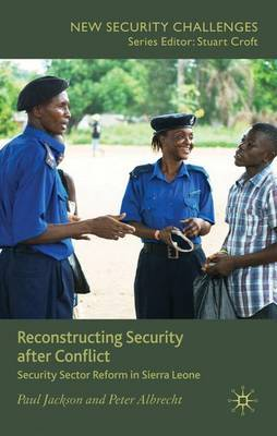 Reconstructing Security after Conflict by P. Jackson image