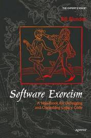 Software Exorcism by Bill Blunden