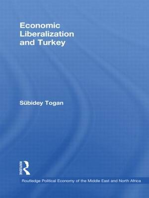 Economic Liberalization and Turkey by Subidey Togan image
