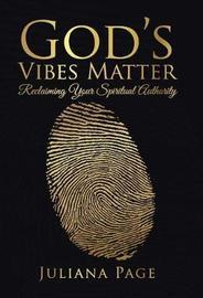 God's Vibes Matter by Juliana Page image