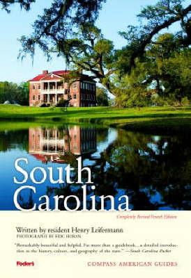 South Carolina by Fodor Travel Publications