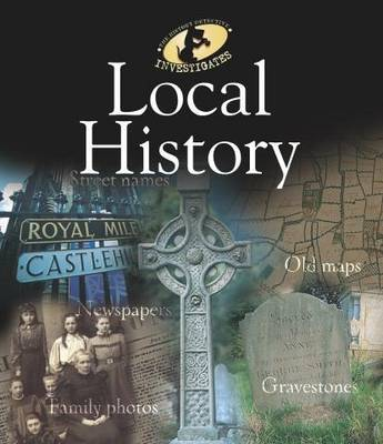 The History Detective Investigates: Local History by Alison Cooper image