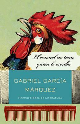 El Coronel No Tiene Quien Le Escriba by Gabriel Garcia Marquez image