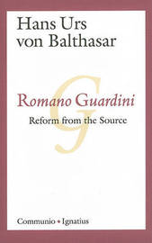 Romano Guardini by Hans Urs Von Balthasar