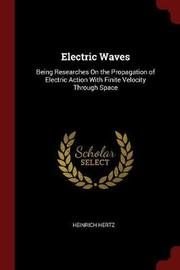 Electric Waves by Heinrich Hertz image