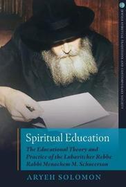 Spiritual Education by Aryeh Solomon