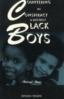 Countering the Conspiracy to Destroy Black Boys Vol. IV by Jawanza Kunjufu image