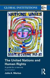 The United Nations and Human Rights by Julie A. Mertus image
