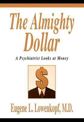 The Almighty Dollar by Eugene L. Lowenkopf image