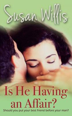 Is He Having an Affair? by Susan Willis