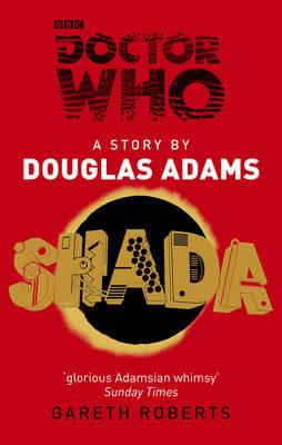 Doctor Who: Shada by Douglas Adams