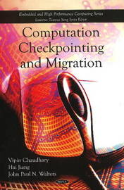 Computation Checkpointing & Migration by Vipin Chaudhary image