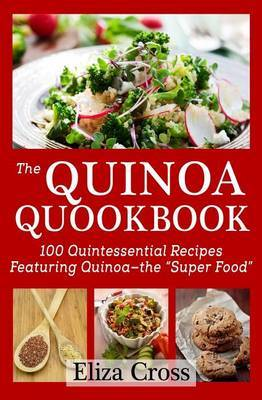 The Quinoa Quookbook by Eliza Cross image