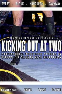 Kicking Out At Two by Dropkick Depression image