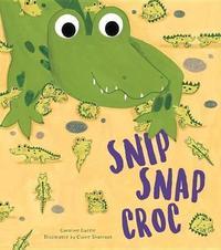 Snip Snap Croc by Caroline Castle