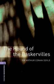 Oxford Bookworms Library: Level 4:: The Hound of the Baskervilles by Arthur Conan Doyle