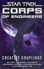 Star Trek: Corps of Engineers: Creative Couplings by David Mack image