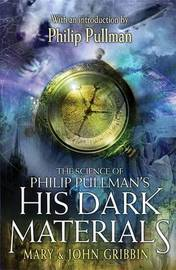 "Science of Phillip Pullman's ""His Dark Materials"" by Mary Gribbin image"
