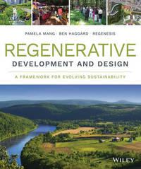 Regenerative Development and Design by Regenesis Group