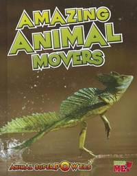 Amazing Animal Movers by John Townsend image