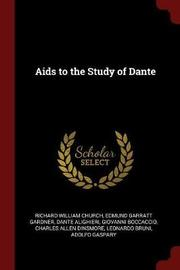 AIDS to the Study of Dante by Richard William Church image