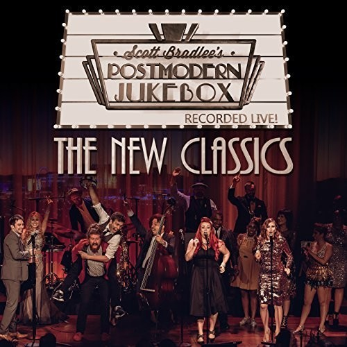 The New Classics by Scott Bradlee's Postmodern Jukebox