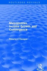 Metropolitan Income Growth and Convergence by Roberto J. Cavazos image