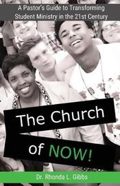 The Church of Now! by Dr Rhonda L Gibbs